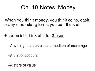 Ch. 10 Notes: Money