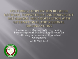 Fostering Cooperation between National Rapporteurs and Equivalent Mechanisms and Cooperation with International and Reg
