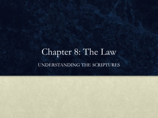Chapter 8: The Law