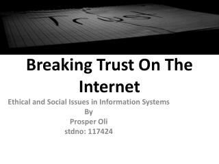 Breaking Trust On The Internet