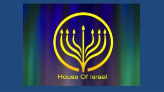 Shabbat Shalom Welcome to House of Israel's Shabbat Service