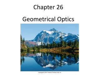Chapter 26 Geometrical Optics