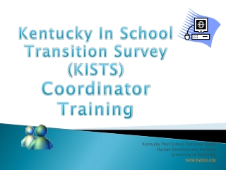 Kentucky Post School Outcome Study Human Development Institute University of Kentucky  www.kypso.org
