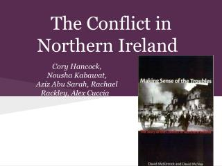 The Conflict in Northern Ireland