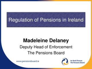 Regulation of Pensions in Ireland