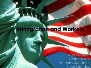 Immigration and Workers