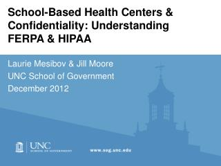 School-Based Health Centers & Confidentiality: Understanding FERPA & HIPAA