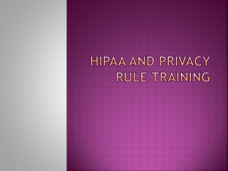 HIPAA and Privacy Rule Training