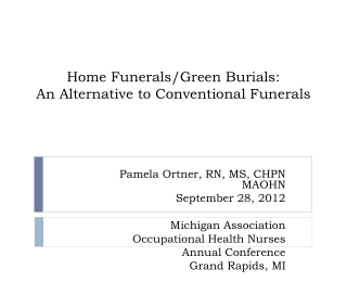 Home Funerals/Green Burials:  An Alternative to Conventional Funerals