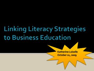 Linking Literacy Strategies to Business Education