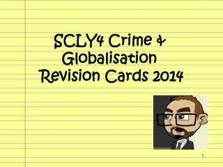 SCLY4 Crime & Globalisation  Revision Cards 2014