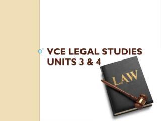 VCE Legal studies units 3 & 4