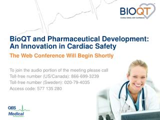 BioQT and Pharmaceutical Development:  An Innovation in Cardiac Safety