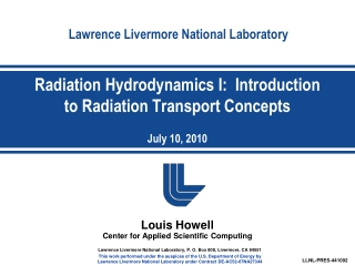 Radiation Hydrodynamics I:  Introduction to Radiation Transport Concepts July 10, 2010