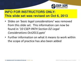 INFO FOR INSTRUCTORS ONLY:   This slide set was revised on Oct 6, 2013