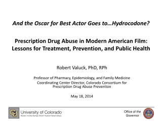 And the Oscar for Best Actor Goes to…Hydrocodone? Prescription Drug Abuse in Modern American Film: Lessons for Treatment