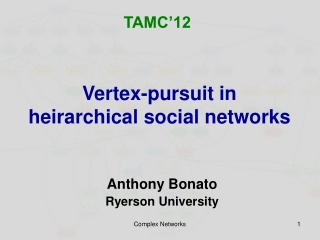 Vertex-pursuit in  heirarchical  social networks