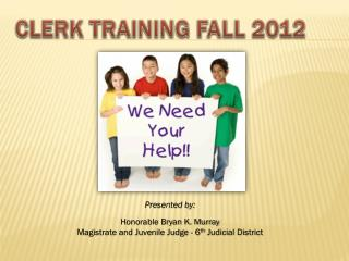CLERK TRAINING FALL 2012