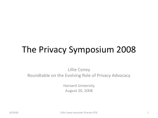The Privacy Symposium 2008
