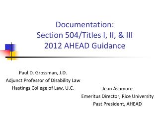 Documentation: Section 504/Titles I, II, & III 2012 AHEAD Guidance
