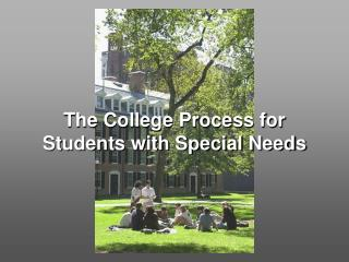 The College Process for Students with Special Needs