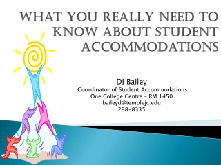 What you REALLY need to know about Student Accommodations