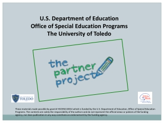 U.S. Department of Education  Office of Special  Education Programs The University of Toledo