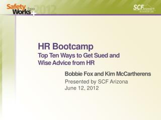 HR  Bootcamp Top Ten Ways to Get Sued and  Wise Advice from HR