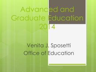 Advanced and Graduate Education 2014