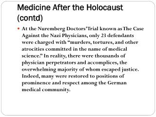 Medicine After the Holocaust (contd)