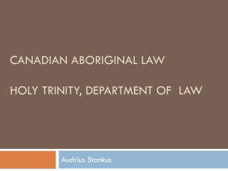 Canadian Aboriginal Law Holy Trinity, department of law