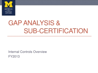 Gap Analysis &         Sub-Certification