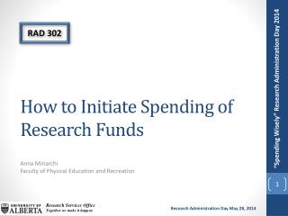 How to Initiate Spending of Research Funds