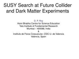 SUSY Search at Future Collider and Dark Matter Experiments