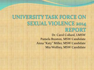 UNIVERSITY TASK FORCE ON SEXUAL VIOLENCE 2014 REPORT