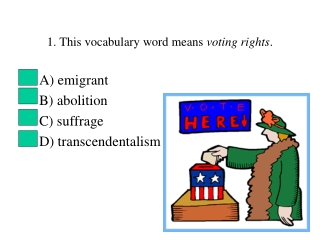 1. This vocabulary word means  voting rights .
