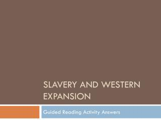 Slavery and Western Expansion