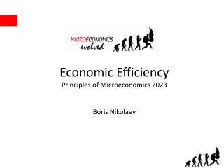 Economic Efficiency Principles of Microeconomics 2023 Boris Nikolaev