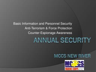 Annual Security MCCS NEW RIVER