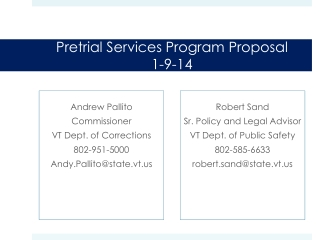 Pretrial Services Program Proposa l 1-9-14