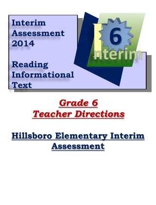 Grade 6 Teacher Directions Hillsboro Elementary Interim Assessment