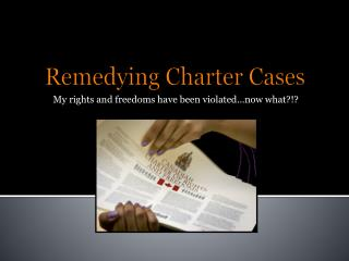 Remedying Charter Cases