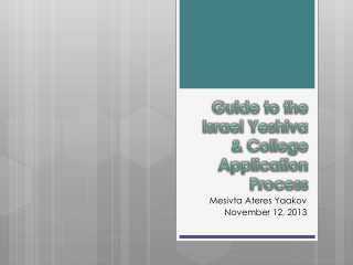 Guide to the Israel Yeshiva  & College Application Process