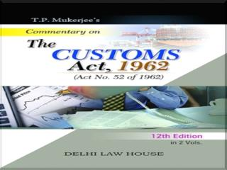 Custom duty is imposed on imports into INDIA and export out of INDIA.