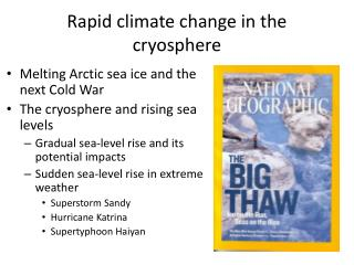 Rapid climate change in the cryosphere