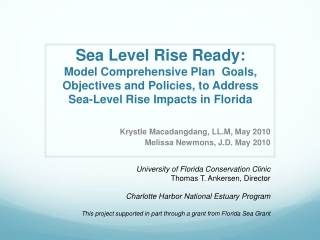 Sea Level  Rise Ready : Model Comprehensive Plan  Goals, Objectives and Policies, to Address  Sea-Level Rise Impacts in