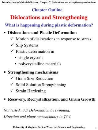 Dislocations and Strengthening What is happening during plastic deformation?
