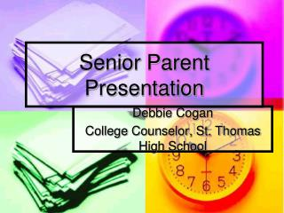 Senior Parent Presentation