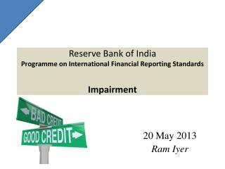 Reserve Bank of India Programme  on International Financial Reporting Standards Impairment