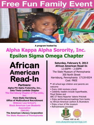 A program hosted by  Alpha Kappa Alpha Sorority, Inc.  Epsilon Sigma Omega Chapter